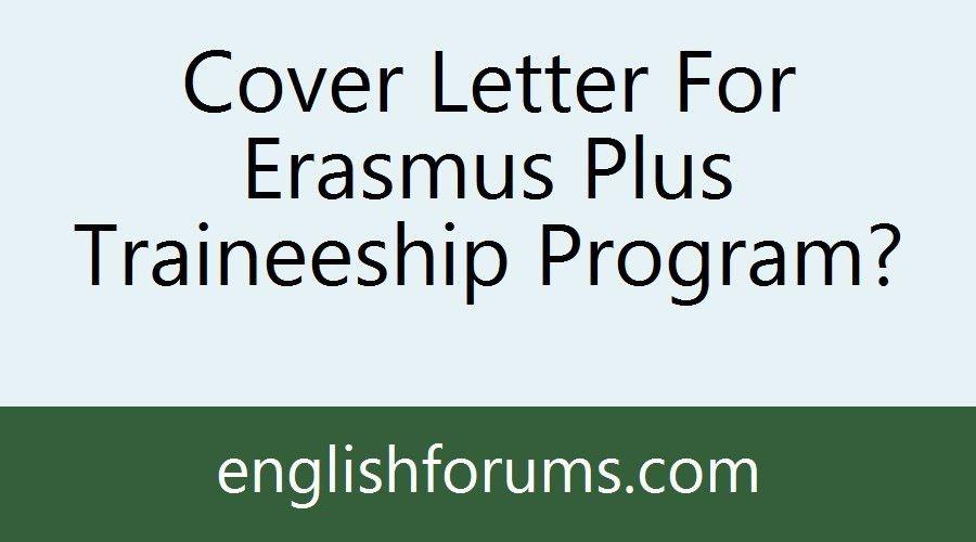 Cover Letter For Erasmus Plus Traineeship Program?