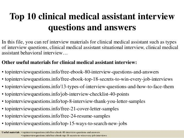 top-10-clinical-medical-assistant -interview-questions-and-answers-1-638.jpg?cb=1427176111