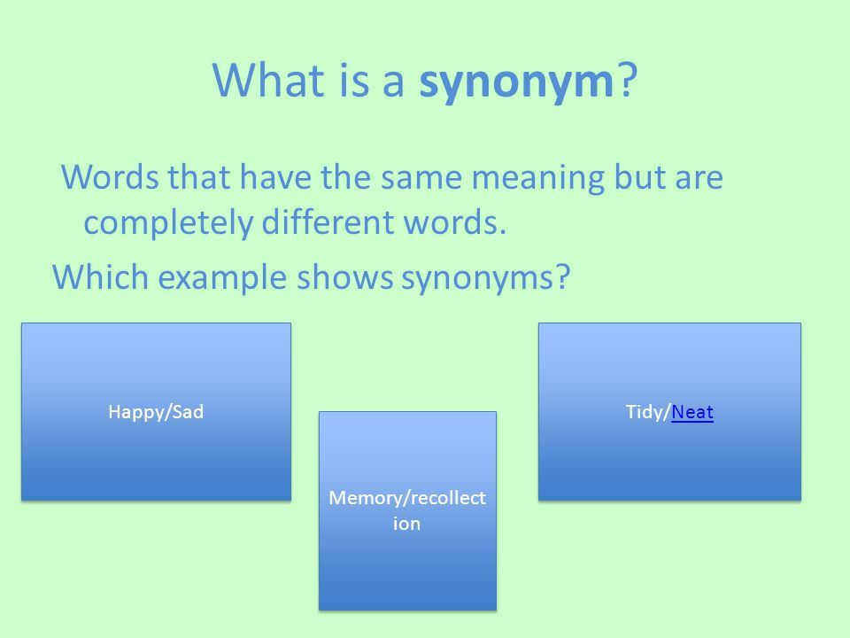 Becoming Familiar With Synonyms and Antonyms - ppt video online ...