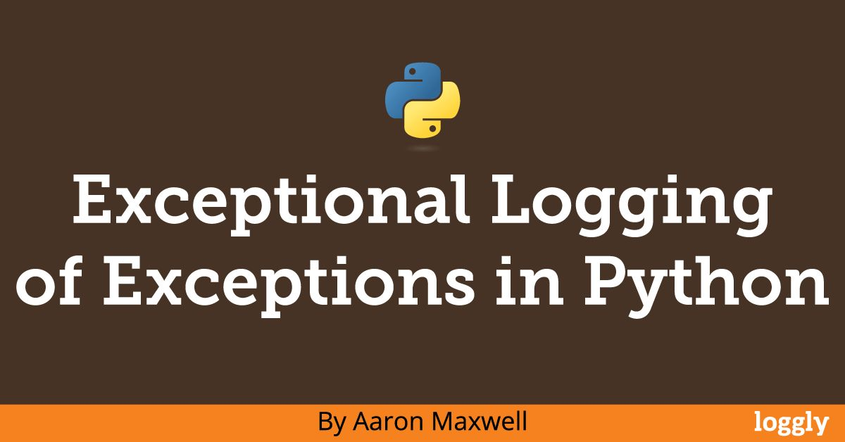 20150414_Exceptional-Logging-of-Exceptions-in-Python_Facebook.png