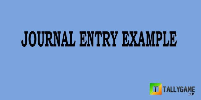 Journal Entry Examples-Journal entry for students&professionals