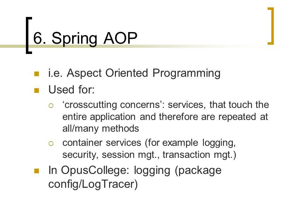 OpusCollege and the use of Spring and iBatis - ppt video online ...