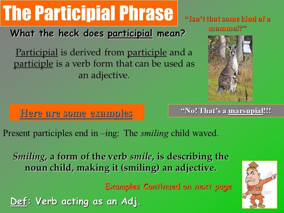 VERBAL PHRASES… There are 3 kinds 1.Gerund Phrase 2.Infinitive ...
