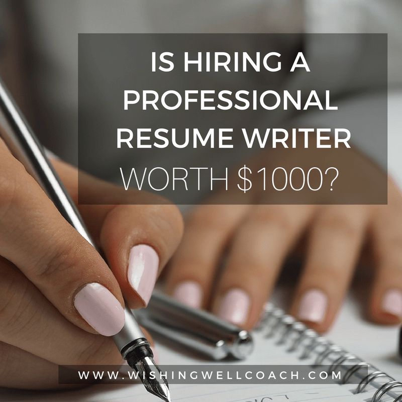 Is Hiring A Professional Resume Writer Worth $1000?