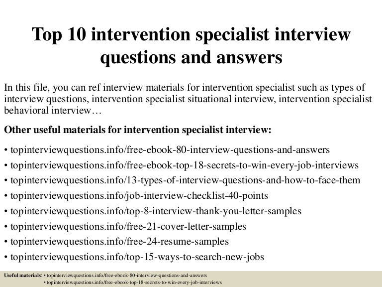 top10interventionspecialistinterviewquestionsandanswers-150409204830-conversion-gate01-thumbnail-4.jpg?cb=1504877988