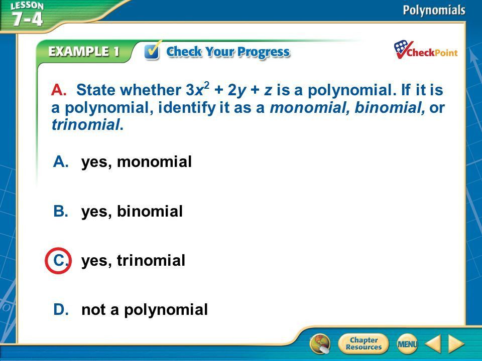 Vocabulary polynomial—a monomial or a sum or difference of ...