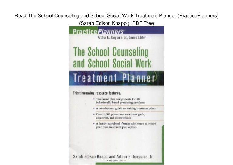 Read The School Counseling and School Social Work Treatment Planner (…