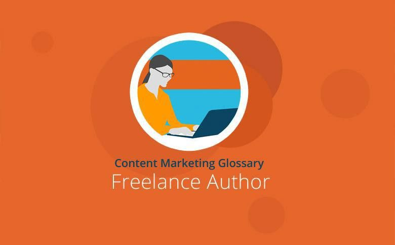 What is a Freelance Author? | Content Marketing Glossary | Textbroker