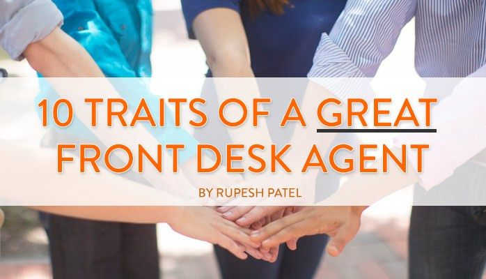 10 Traits of a Great Hotel Front Desk Agent | SmartGuests