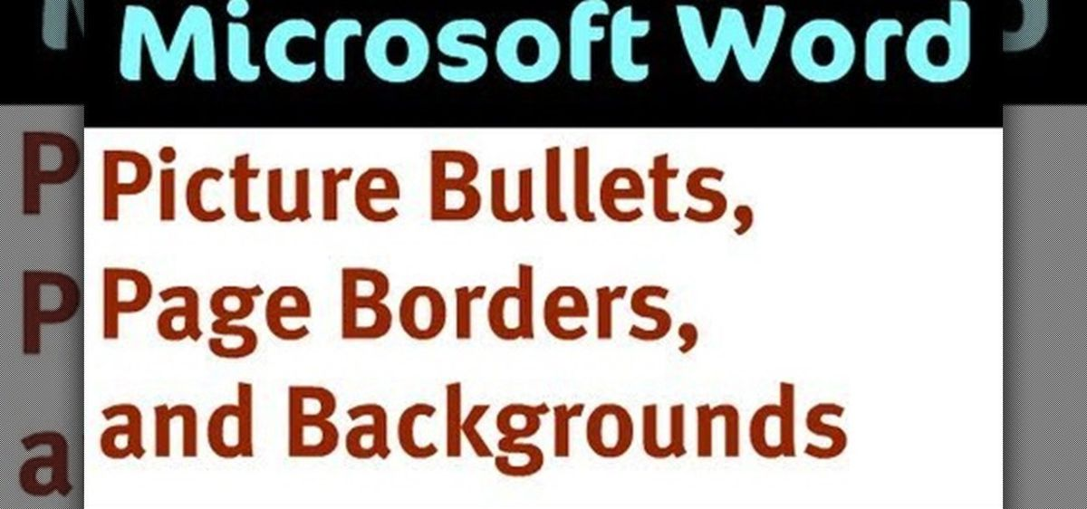 How to Create bullets, pages borders, and backgroudns in Word ...