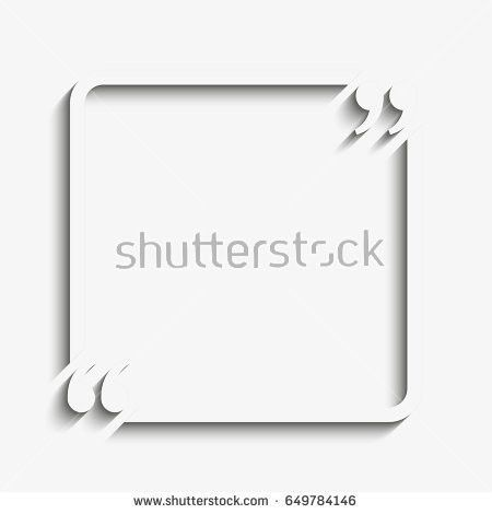 Quote Sheet Template. Paper Quote Blank Template Quote Square ...