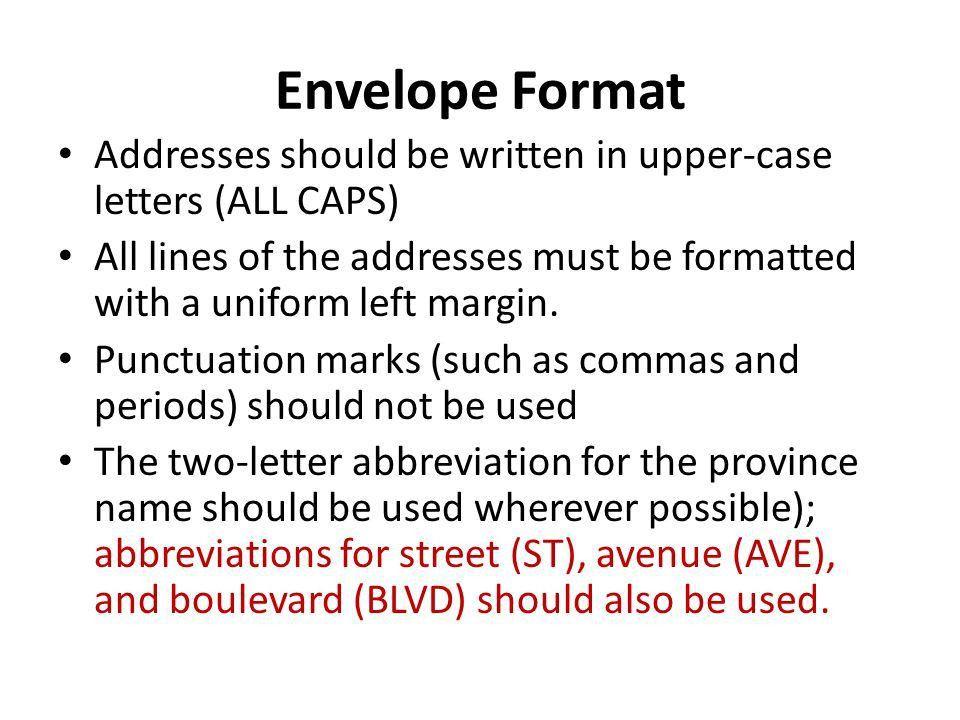 Addressing an Envelope. Addressing an Envelope Return Address The ...