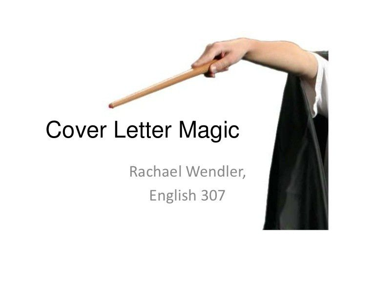 English 307 Cover LEtter Magic
