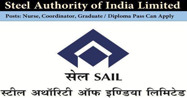 SAIL Recruitment – Computer Trainer /Coordinator/ Nurse Posts ...