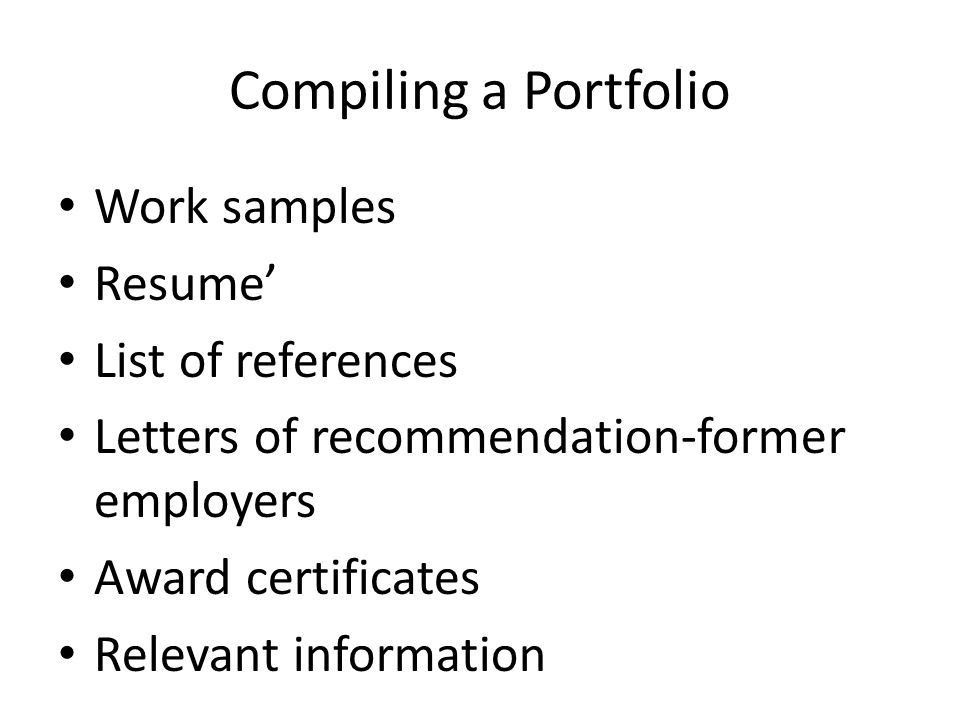 Chapter 11 Finding a Job. Key terms Resume' References Portfolio ...