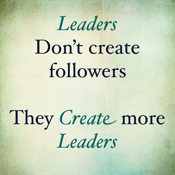 Lead by example | Quotes | Pinterest | Leadership, Servant ...
