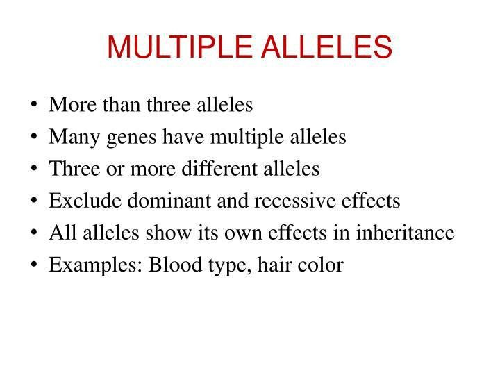 PPT - 2. CODOMINANCE, INCOMPLETE DOMINANCE AND MULTIPLE ALLELES ...