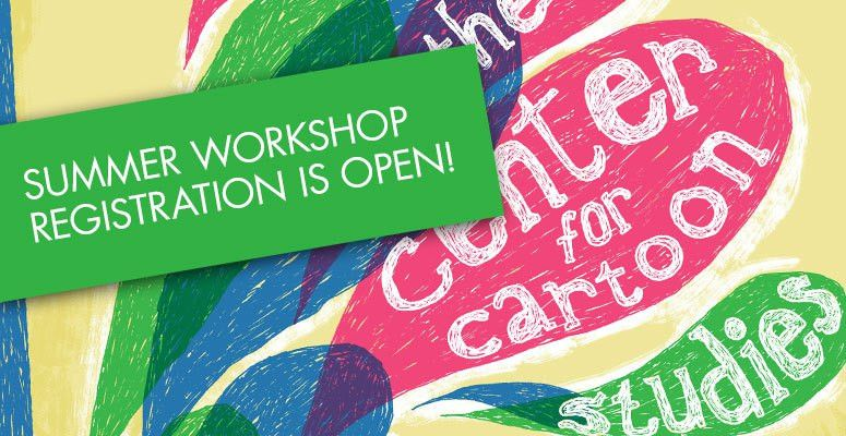 Cartooning Summer Workshops | The Center for Cartoon Studies The ...