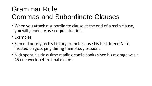 Commas for Subordinate Clauses and practice 10 6-14