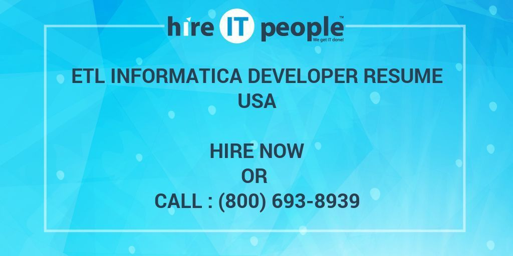 ETL Informatica developer Resume - Hire IT People - We get IT done