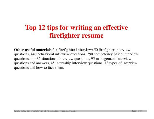 top-12-tips-for-writing-an-effective-firefighter -resume-1-638.jpg?cb=1396571970