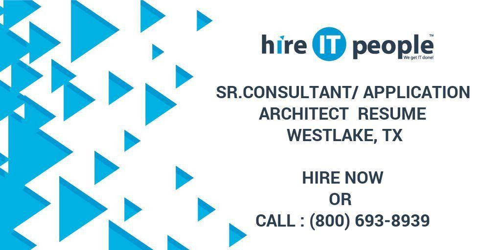 Sr.Consultant/Application Architect Resume Westlake, TX - Hire IT ...