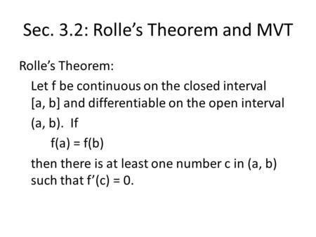 3.2 Rolle's Theorem and the Mean Value Theorem. After this lesson ...