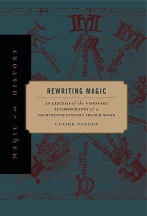 Rewriting Magic: An Exegesis of the Visionary Autobiography of a ...