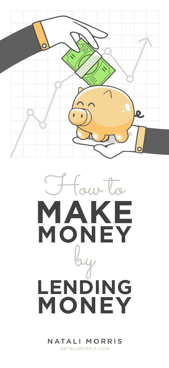 How To Make Money By Lending Money - Natali Morris Natali Morris