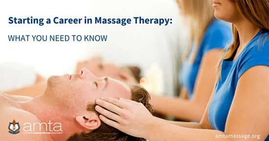 American Massage Therapy Association — Starting a Career in ...