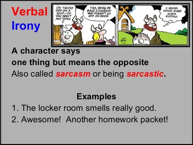 Example literary sarcasm – Brian