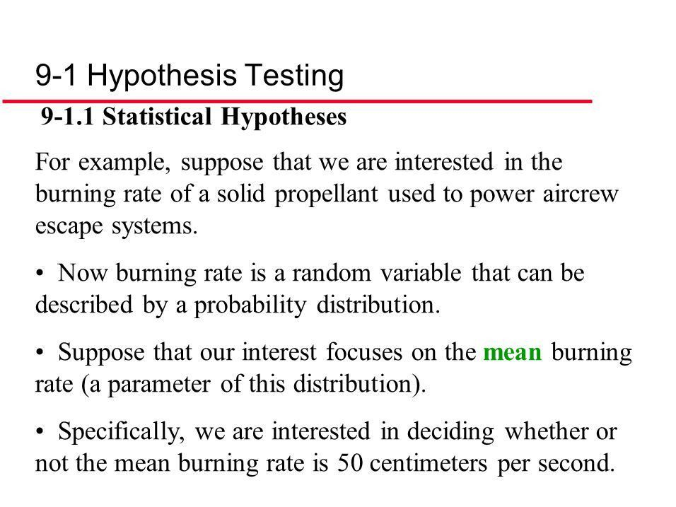 9-1 Hypothesis Testing Statistical Hypotheses Statistical ...