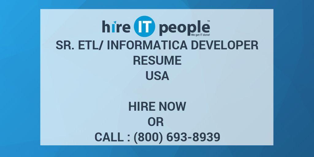 Sr. ETL/Informatica Developer Resume - Hire IT People - We get IT done
