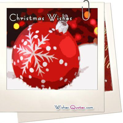 200 Merry Christmas Wishes & Card Messages