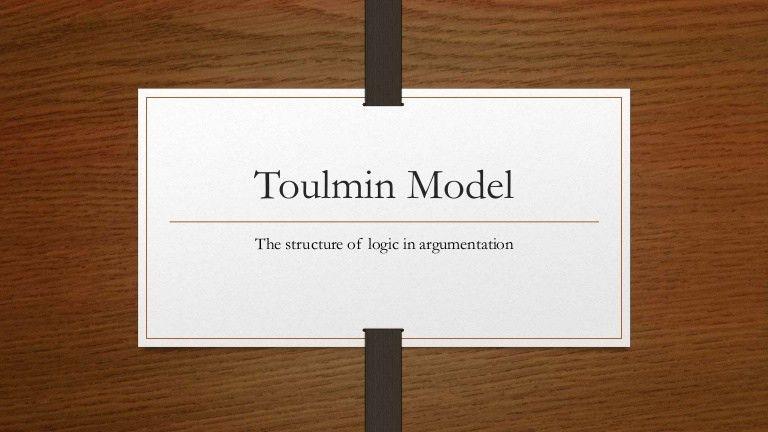 Toulmin Model & Logical Syllogisms