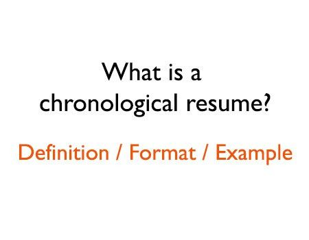 What is a chronological resume? Format and Definition
