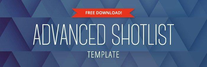 Advanced Shot List Template – FREE download
