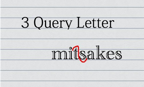 3 Big Query Letter Mistakes Screenwriters Make - Script Magazine