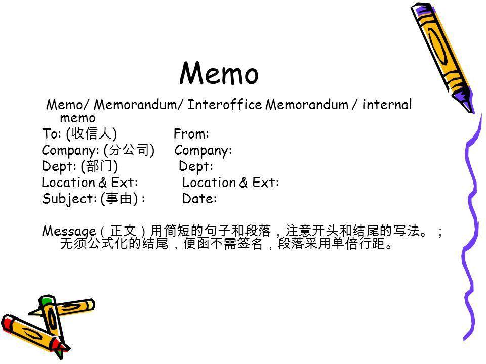 Unit2 Memos & s A memo (short for memorandum, often-called ...