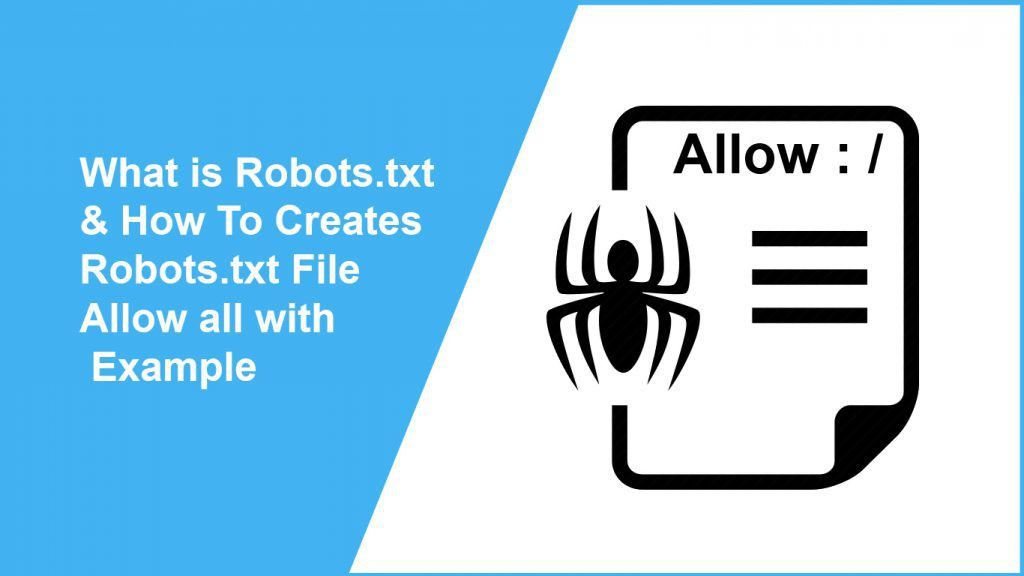 How To Creates Robots.txt File Allow all with Example