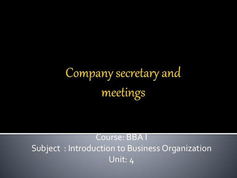 Bba 1 ibo u 4 company secretary& company meetings