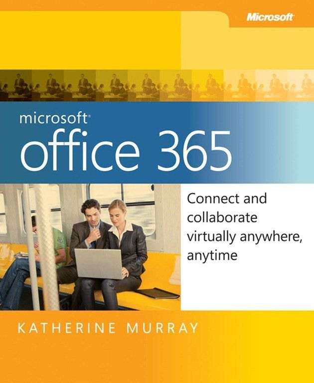 Free eBook: Microsoft Office 365: Connect and Collaborate ...