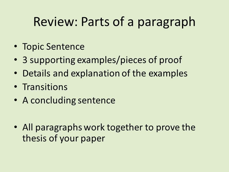 Analytical Conclusions. Review: Parts of a paragraph Topic ...