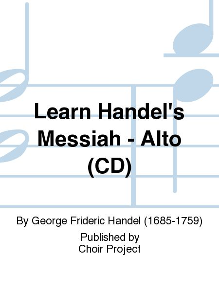 Learn Handel's Messiah - Alto (CD) Sheet Music By George Frideric ...