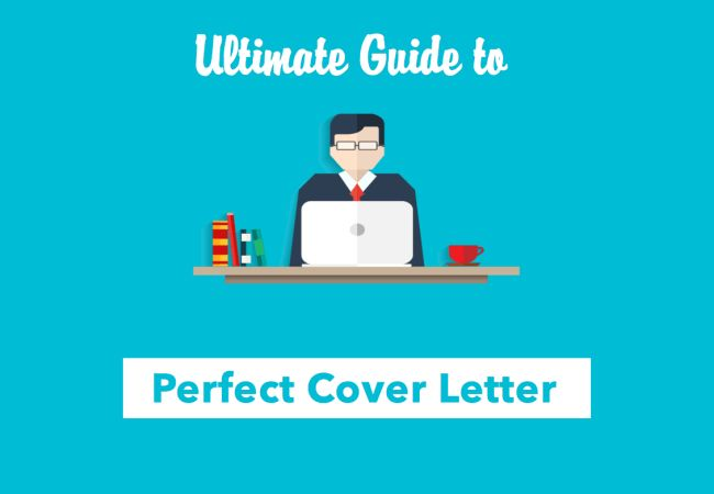 Ultimate Guide to Writing a Perfect Cover Letter