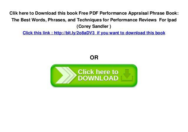 Free PDF Performance Appraisal Phrase Book: The Best Words, Phrases, …