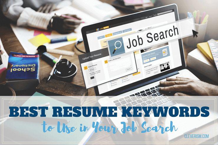 Best Resume Keywords. 2500 keywords to get you hired. 7 best ...