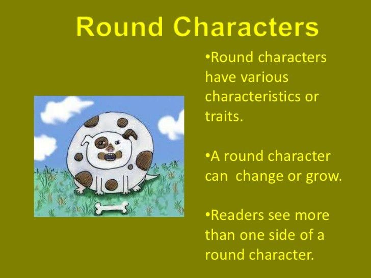 Round vs Flat Characters | English I - 2.0 at The Ridge