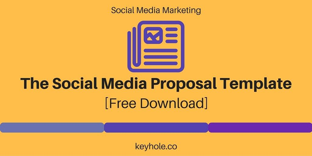Social Media Proposal Template [Download] | Keyhole Blog
