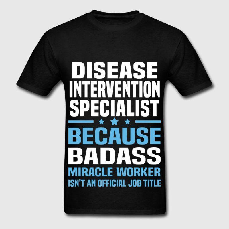 Disease Intervention Specialist T-Shirt   Spreadshirt